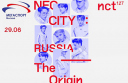 NCT127 WORLD TOUR 'NEO CITY - THE Origin' in RUSSIA